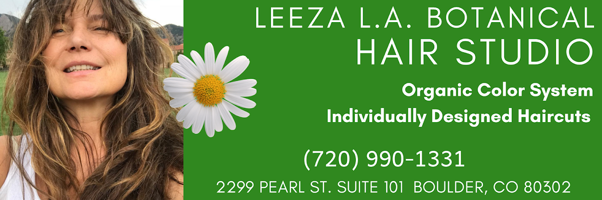 Leeza LA Botanical Hair Studio - Organic Color - Boulder, CO Hair Salon
