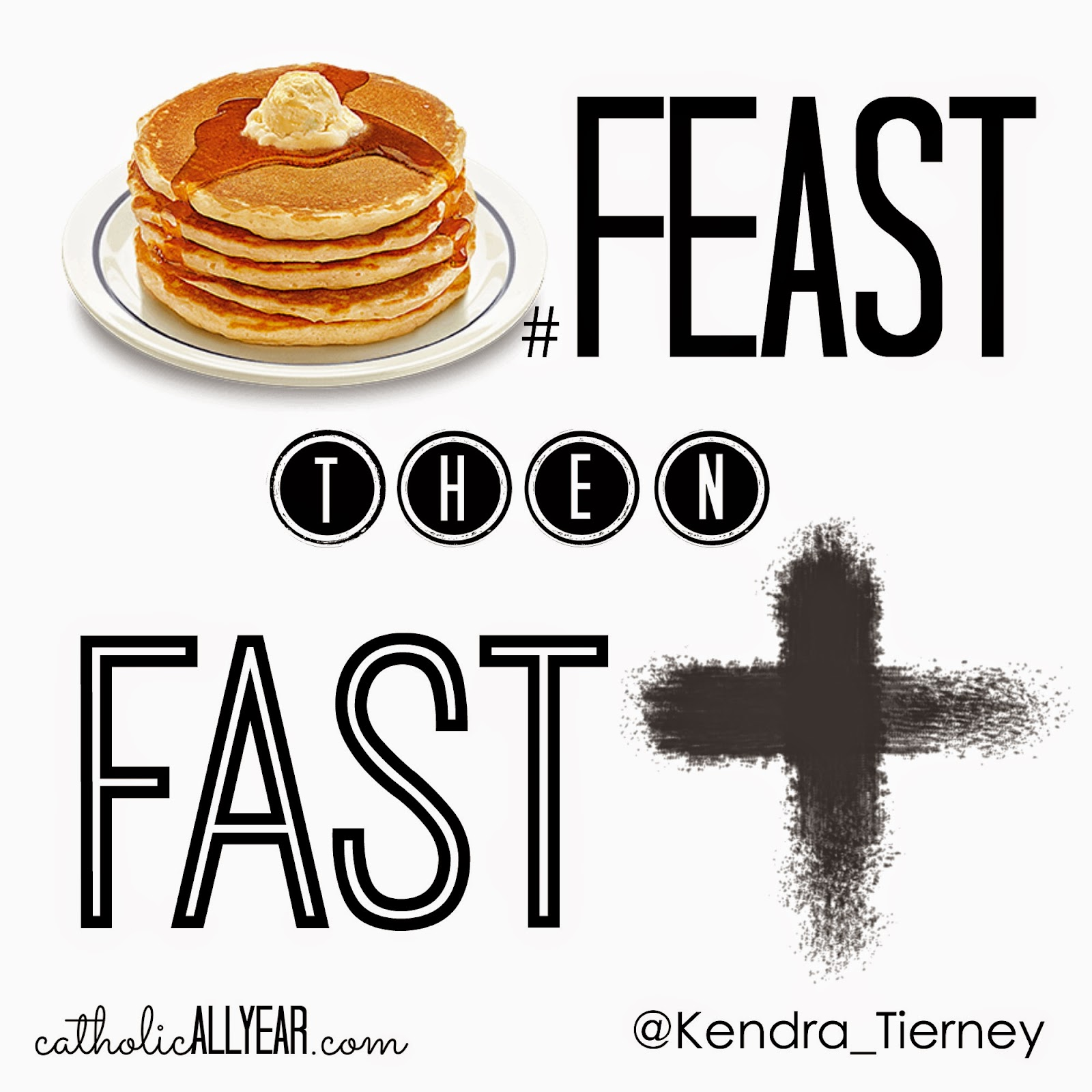 Catholic All Year Feast Then Fast Tips For Fat Tuesday