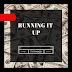 "Ty ThaGod - ""Running It Up"""
