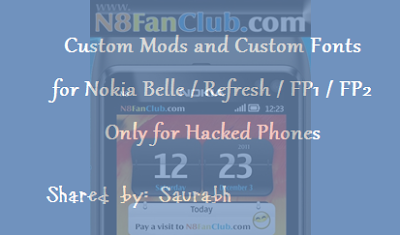 18 Popular Custom Mods and 73 Custom Fonts for Nokia N8 and other