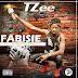 [Music Download]: T Zee - Fabisie
