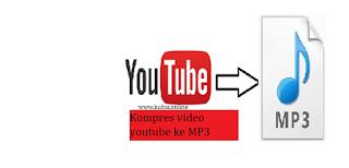 Cara Kompres Video Youtube Ke MP3 Di Android