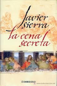 La cena secreta / Javier Sierra