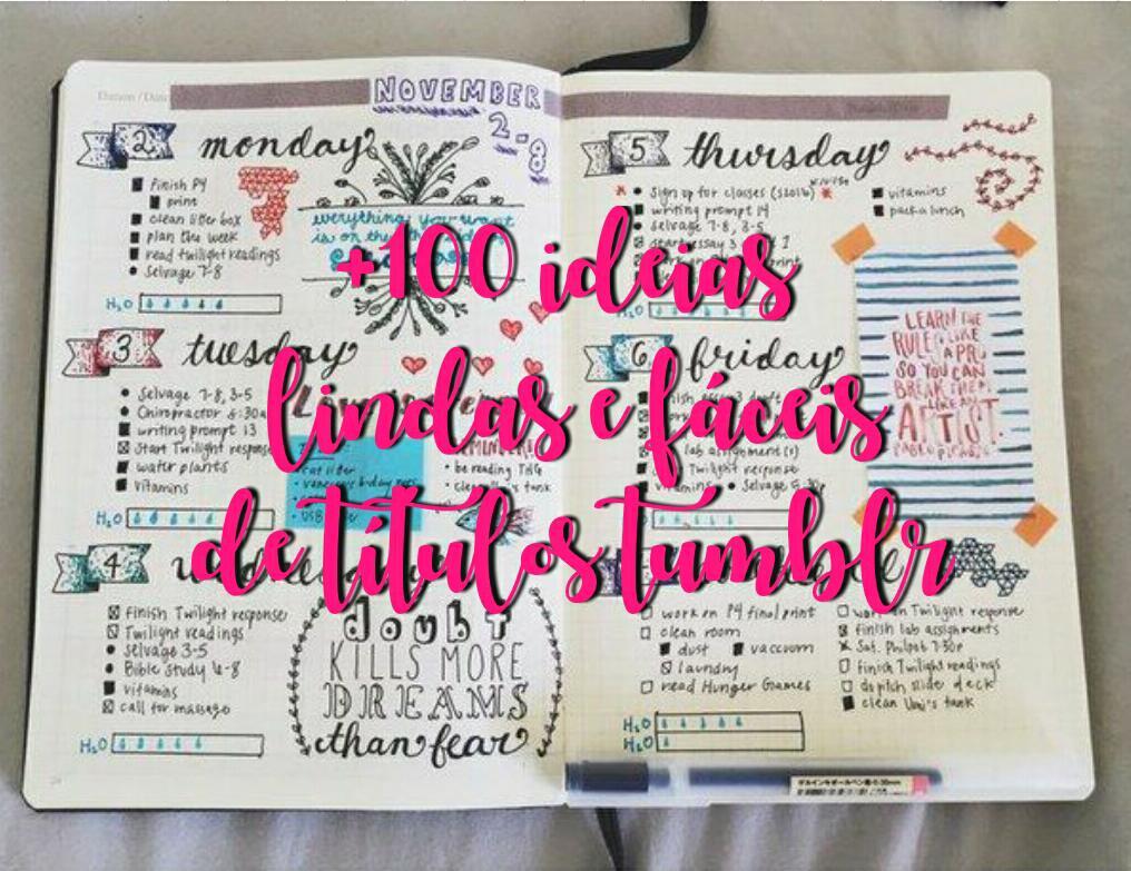 Prazer Nay 100 Ideias Lindas E Fáceis Para Títulos Tumblr