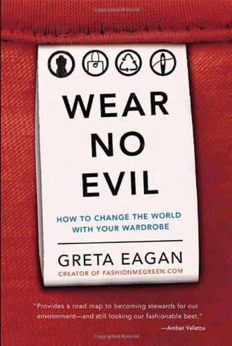 Must Read Sustainable Fashion Books - Wear No Evil | BeEco Fashion