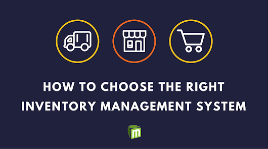 How to Choose the Right Inventory Management System For Your Small/Medium Business