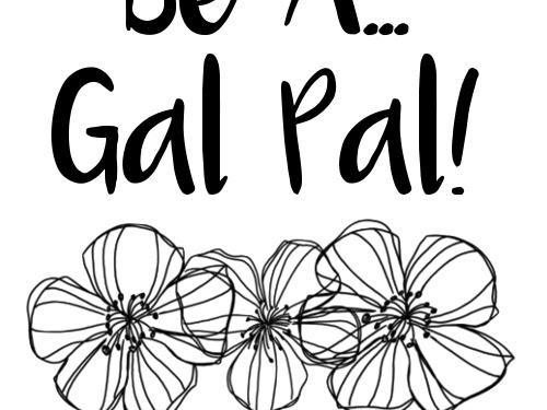 Be A Gal Pal