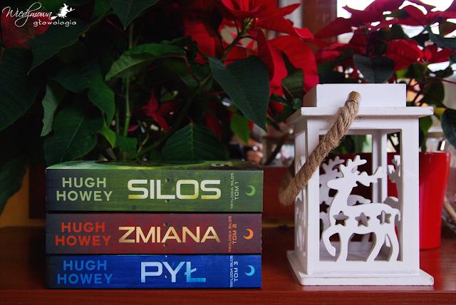 Wiedźmowa głowologia, recenzje książek, Silos, Zmiana, Pył, Hugh Howey