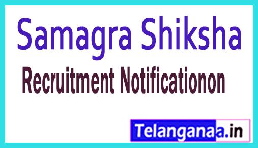 Samagra Shiksha Recruitment Notification