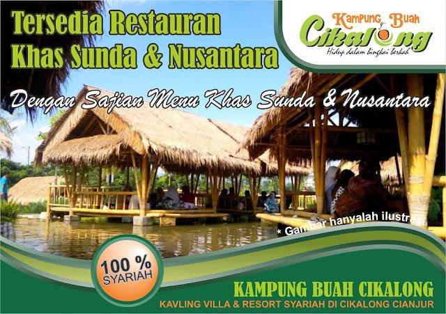 Fasilitas Retauran Khas Sunda dan Nusantara dengan sajian menu khas sunda dan nusantara di Kampung Buah Cikalong