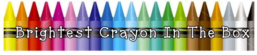 Brightest Crayon in the Box!!!