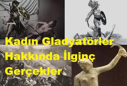 Kadın Gladyatörler Hakkında İlginç Gerçekler