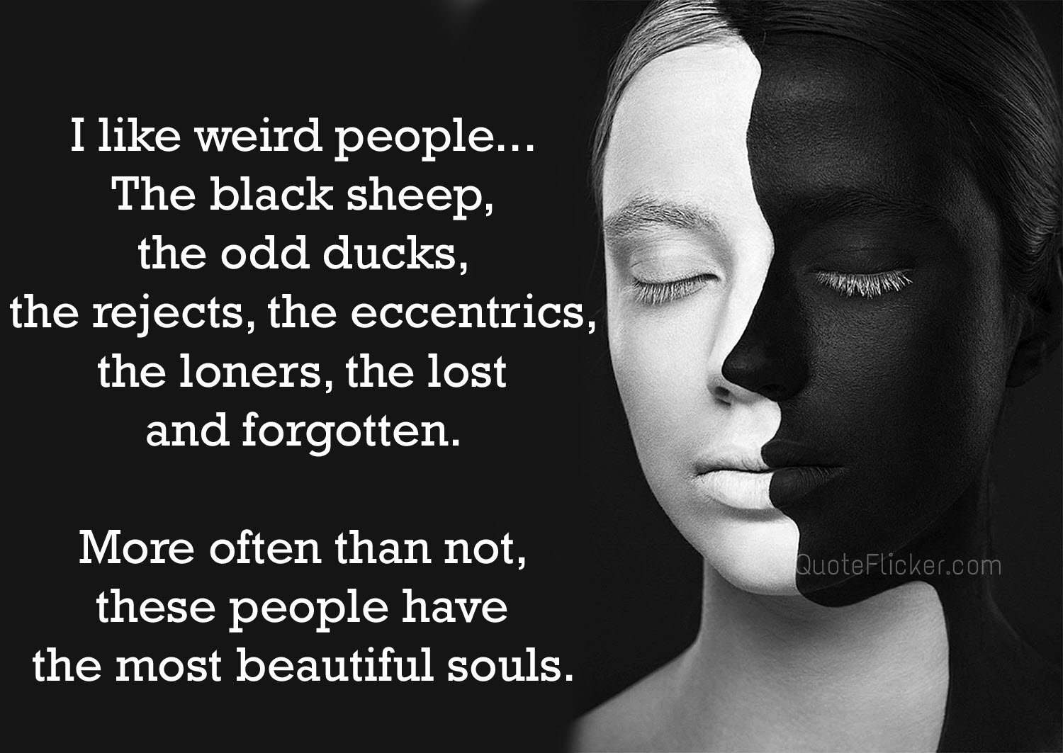 Weird People Quotes