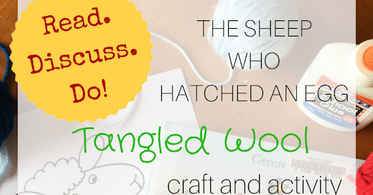 Tangled Wool: A Read, Discuss, Do! craft and activity