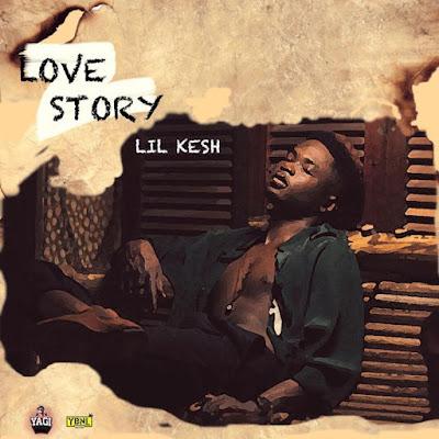 Lil Kesh – Love Story (Prod. by Princeton)