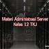 Materi Administrasi Server Kelas 12 TKJ