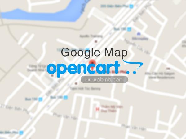 Cách gắn bản đồ Google Map vào trang liên hệ Opencart