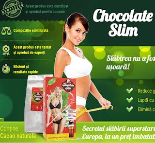 Comanda de aici Chocolate Slim -cioco de slabit