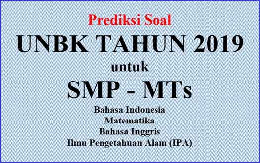 Contoh Soal dan Prediksi UNBK SMP Tahun 2019