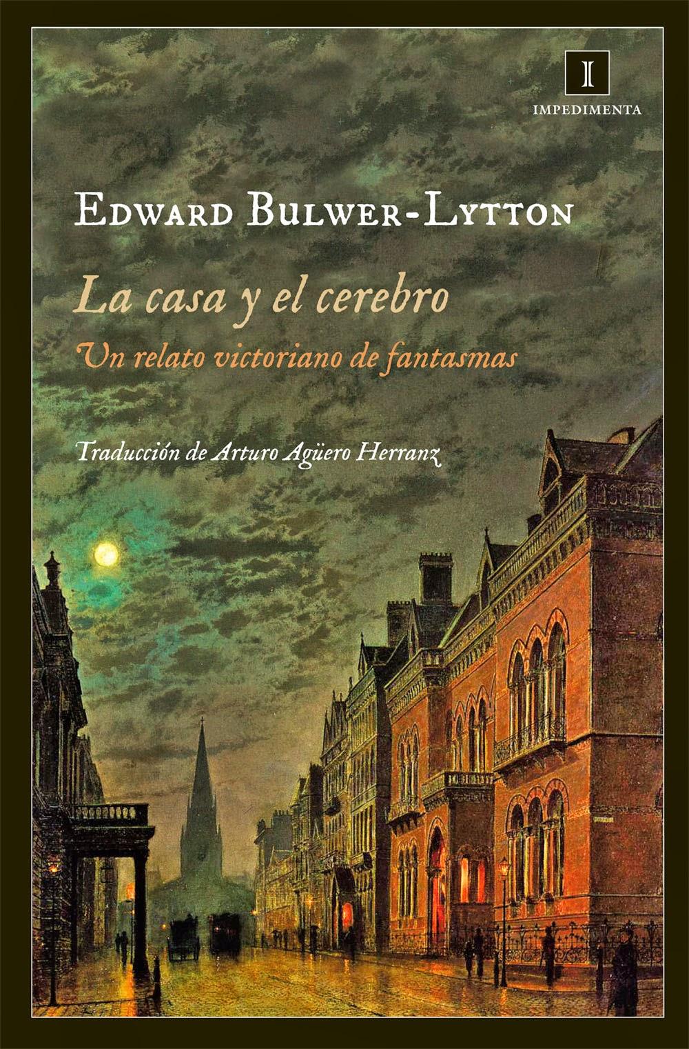 La casa y el cerebro, de Edward Bulwer.