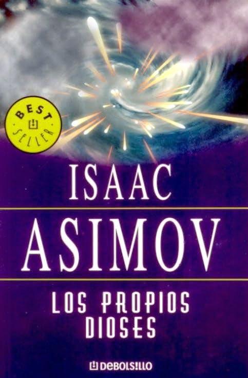 Los propios dioses Isaac Asimov