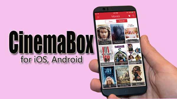 برنامح cinema box لمشاهدة الافلام مترجمة للايفون والاندرويد لمشاهدة الافلام الاجنبية