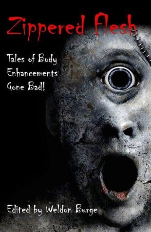 http://www.amazon.com/Zippered-Flesh-Tales-Body-Enhancements-ebook/dp/B007DK8XU4/ref=la_B0032UWIA0_1_1?s=books&ie=UTF8&qid=1401472977&sr=1-1