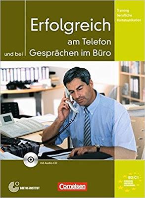 كتاب -  Erfolgreich am Telefon und bei Gesprächen im Büro - بصيغه PDF + الصوتيات