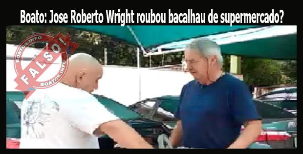 Boato: Jose Roberto Wright roubou bacalhau de supermercado?