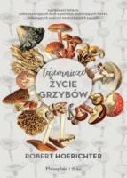 http://www.proszynski.pl/Tajemnicze_zycie_grzybow-p-35388-1-30-.html