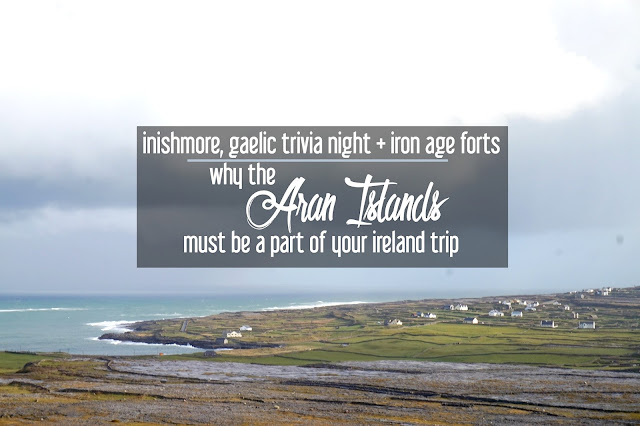 Inishmore, Gaelic Trivia Night, and Iron Age Forts: Why the Aran Islands Must Be on Your Ireland Trip | CosmosMariners.com