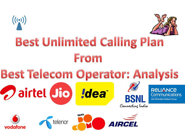 Best Unlimited Calling Plan From the Best Telecom Operator in India: Analysis