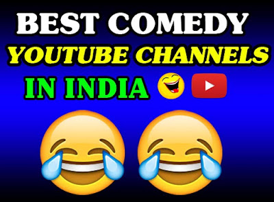 Top 15 Best Comedy Channels On Youtube India 2019