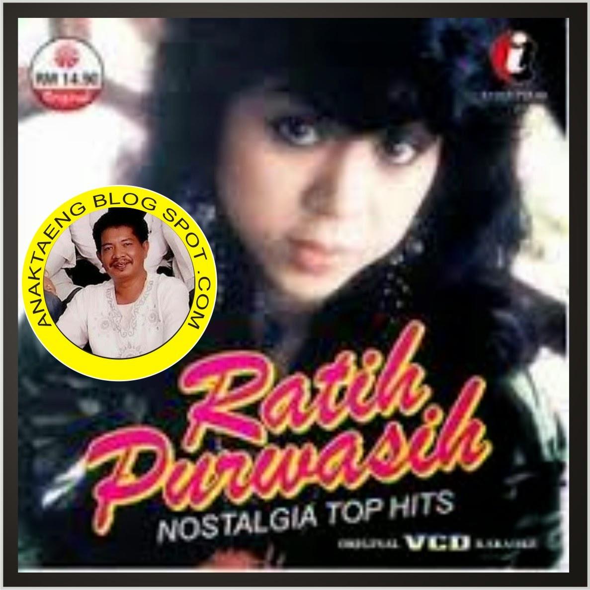 Download Lagu Goyang Nasi Padang 2: Download Lagu Untuk Dikenang (by Anak Taeng): Ratih Purwasih