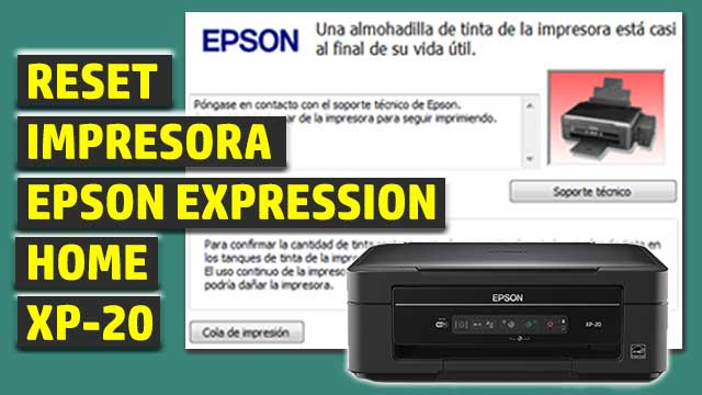 Reset impresora EPSON Expression Home XP-20