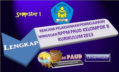 Contoh RPPM PAUD Keompok B Semester 1 Lengkap Kurikulum 2013