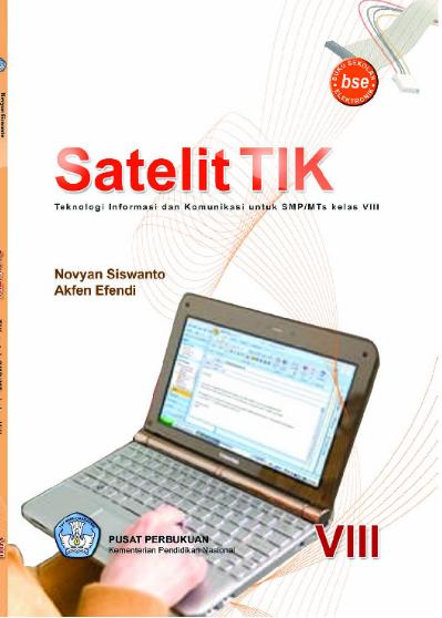 Download Buku Siswa KTSP SMP dan MTs Kelas 8 Satelit TIK Teknologi Informasi dan Komunikasi