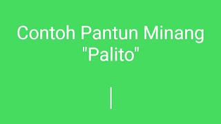 Contoh Pantun Minang Palito