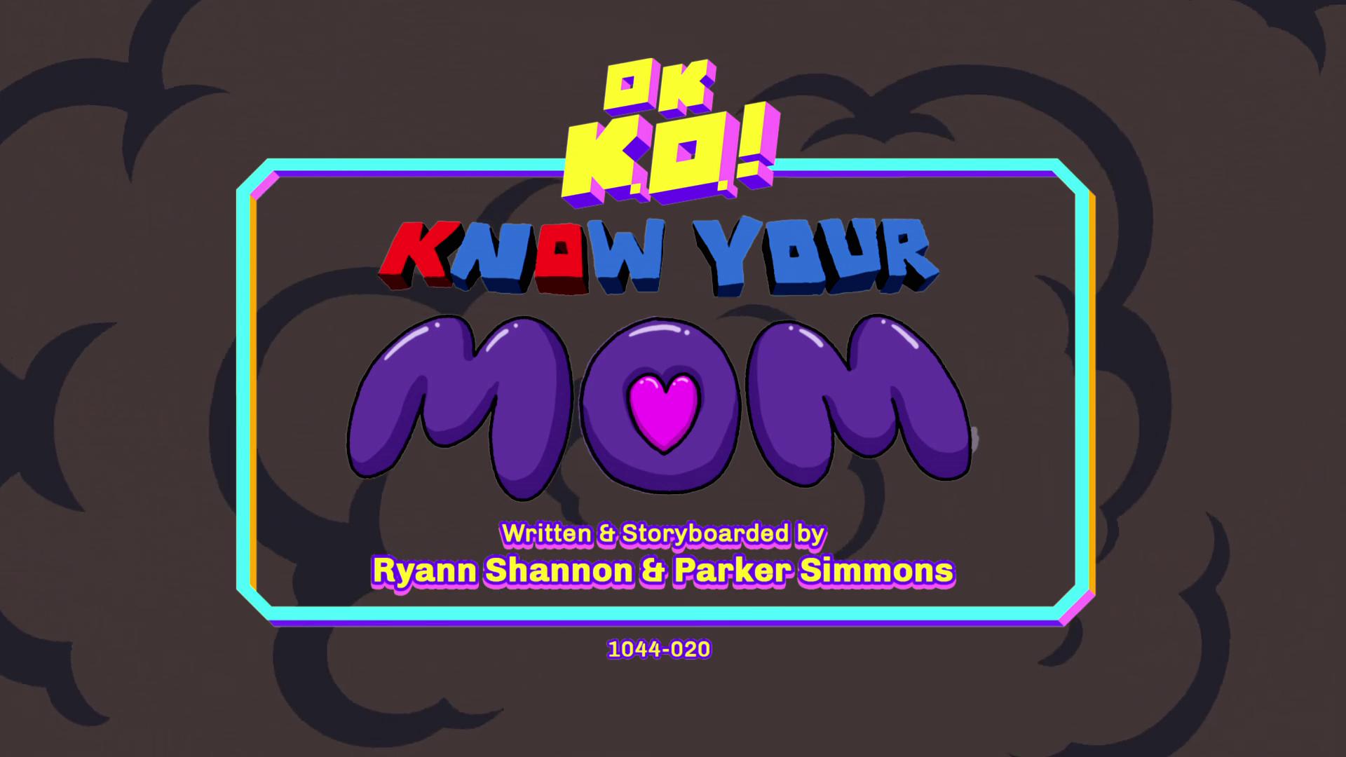 OK, K.O.! Vamos ser Heróis - Conheça sua mãe