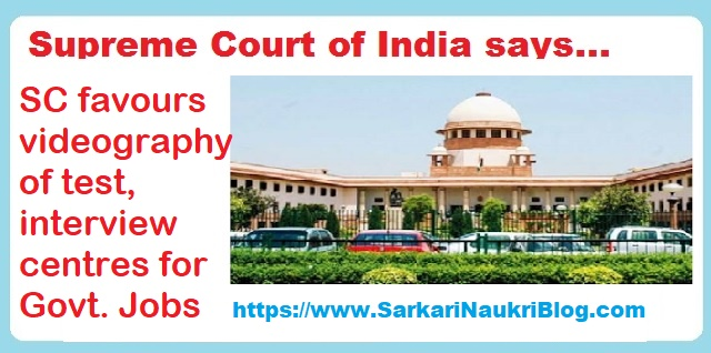 Supreme Court  videography  examination  interview centre