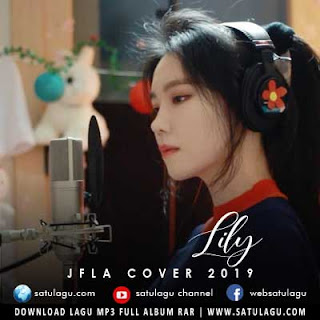 Download Lagu Cover JFla - Lily Mp3