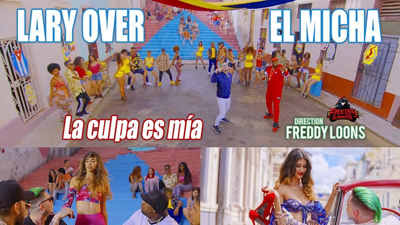 Lary Over y El Micha - ¨La culpa es mía¨ - Videoclip - Dirección: Freddy Loons. Portal del Vídeo Clip Cubano