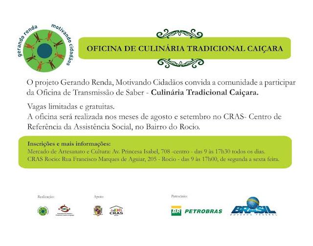 COMEÇA DIA 16 DE AGOSTO, A OFICINA DE CULINÁRIA TRADICIONAL CAIÇARA PELO PROJETO GERANDO RENDA, MOTIVANDO CIDADÃOS