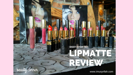 Makeup Review: Lipmatte Dissy