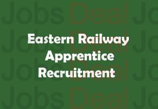 Eastern Railway Apprentice Recruitment 2017