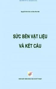Sức Bền Vật Liệu Và Kết Cấu - Nguyễn Đình Đức, Đào Như Mai