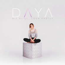 Daya Sit Still Look Pretty Album