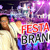FESTA DO BRANCO NO CRUZEIRO