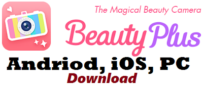 Beauty Plus Camera App Download Online for iOS, Android & PC | Photo Editor APK