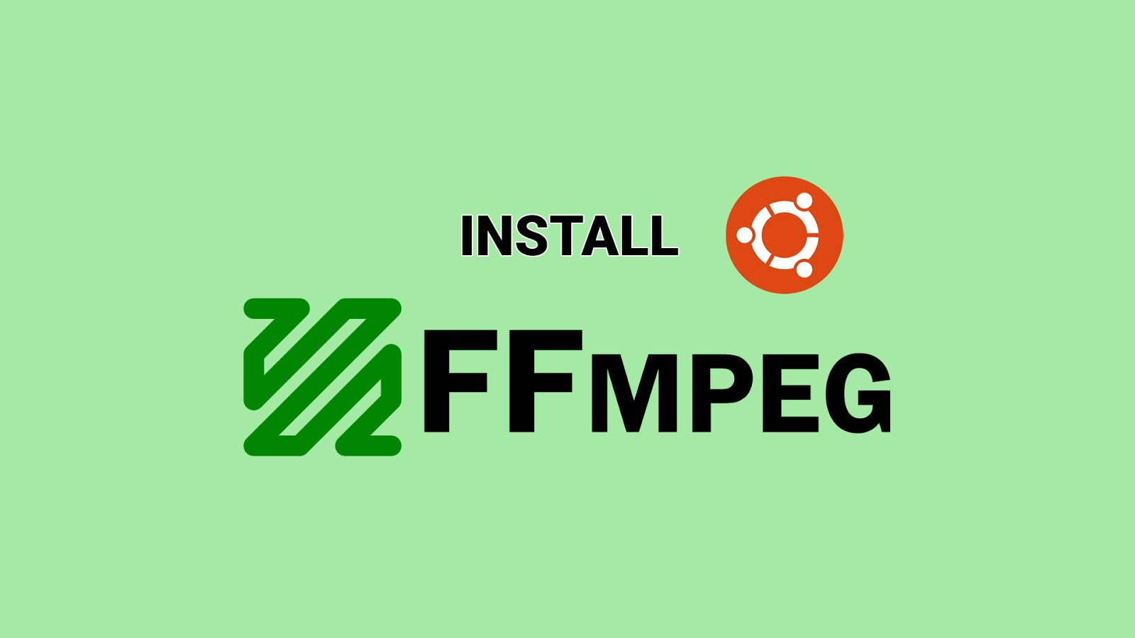 FFmpeg 4 1 2 Release, Install on Ubuntu / Linux Mint
